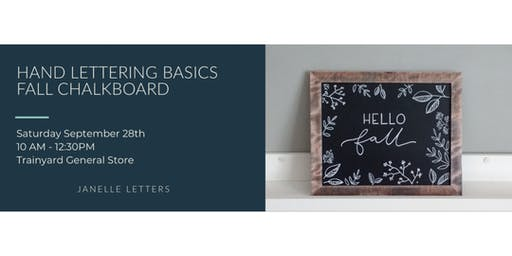 Hand Lettering Basics | Fall Chalkboard Sign with Janelle Letters