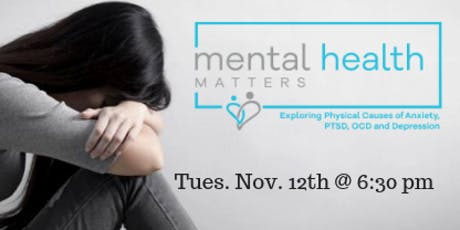Mental Health Matters: Exploring Physical Causes of Anxiety, PTSD, OCD, Depression, and Sleeping Issues tickets