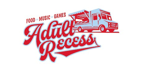 Adult Recess tickets