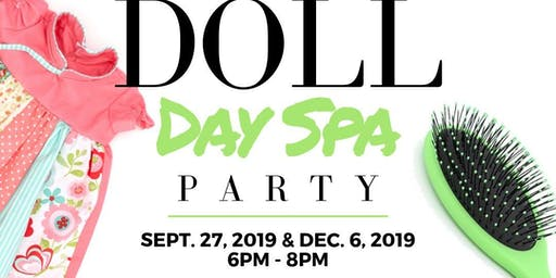 #UNROOT Doll Day Spa Party