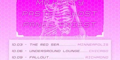 Ephemerality Tour: Mr.Kitty / Pastel Ghost / Panic Priest