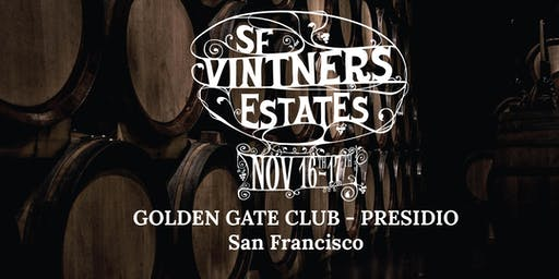San Francisco Vintners Estates Winery Registration Fall 2019 @ Presidio