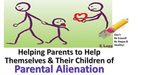 Co-Parenting / Parent Alienation / Estrangement workshop