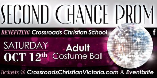 SECOND CHANCE ADULT PROM