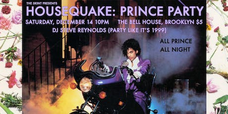 HOUSEQUAKE: PRINCE PARTY tickets