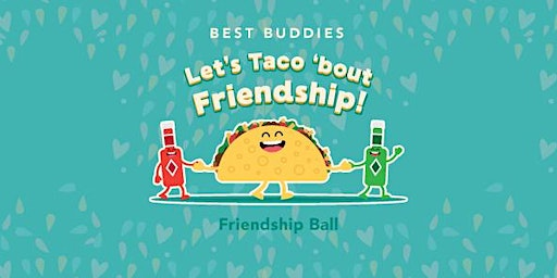 2020 Best Buddies Friendship Ball - Taco 'bout Friendship