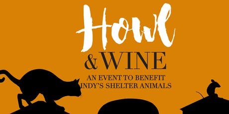 2019 Howl and Wine to benefit Indianapolis Animal Care Services tickets