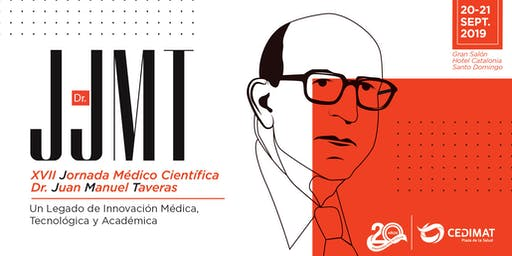 XVII JORNADA MÉDICO CIENTÍFICA DR. JUAN MANUEL TAVERAS 2019