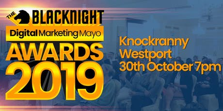 The Blacknight Digital Marketing Mayo Awards 2019 tickets