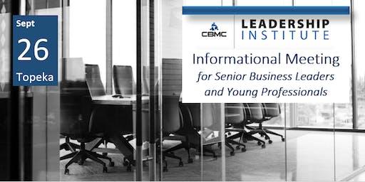 CBMC Topeka Leadership Institute Informational Meeting