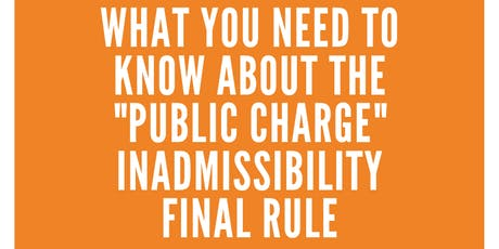 The New Public Charge Rule: What You Need to Know tickets