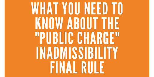 The New Public Charge Rule: What You Need to Know