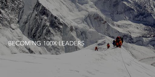 """Becoming 100X Leaders"" Lunch & Learn"