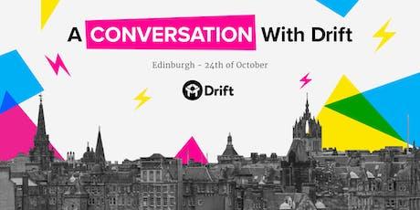 A Conversation With Drift - Edinburgh tickets