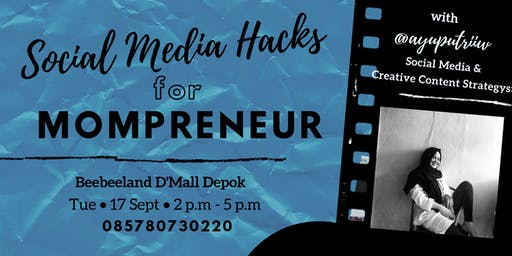 Social Media Hacks for Mompreneur