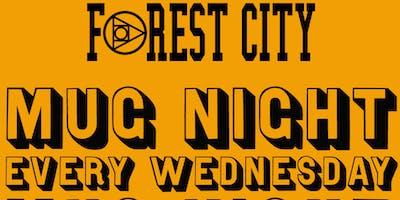 """Forest City """"Mug Nite"""" @ BSIDE"""