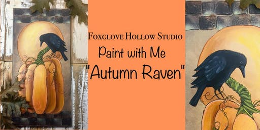 Paint with Me- Autumn Raven