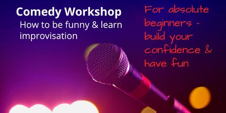 Comedy workshop:  How to be funny & learn improvisation tickets