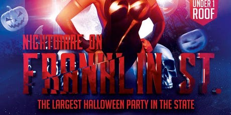2ND ANNUAL NIGHTMARE ON FRANKLIN ST : 3 HALLOWEEN PARTIES UNDER ONE ROOF tickets