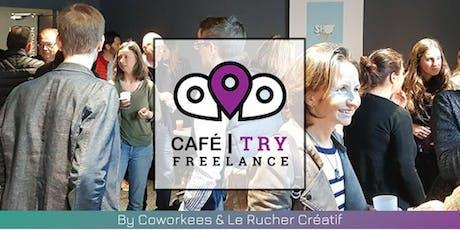 Café Freelance Troyes #1 billets
