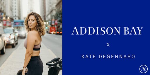 Addison Bay x Kate DeGennaro