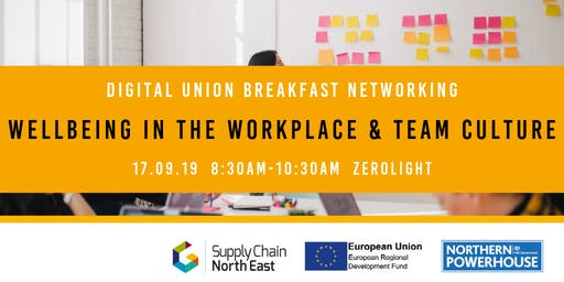 Digital Union Breakfast Networking: Workplace Wellbeing & Team Culture