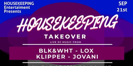 Housekeeping Takeover 9/21/19 tickets