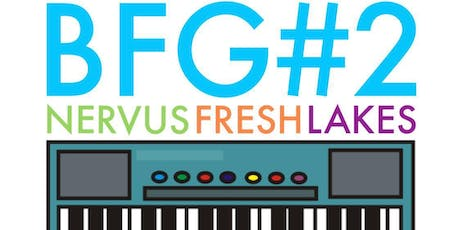 The Big Friendly Gig #2: Nervus, Fresh and Lakes tickets