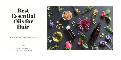 Best Essential Oils for Hair: Make Your Own Products