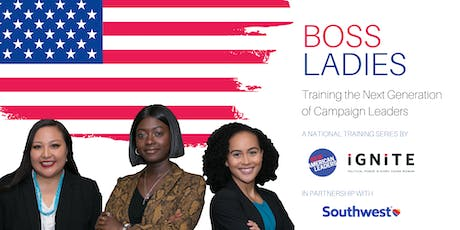 Boss Ladies Los Angeles: Training the Next Generation of Campaign Leaders tickets