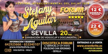 STEFANY AGUILAR - EN SEVILLA - FESTIVAL INTERCONTINENTAL DEL SALAY 2019 entradas