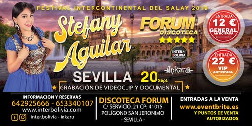 STEFANY AGUILAR - EN SEVILLA - FESTIVAL INTERCONTINENTAL DEL SALAY 2019