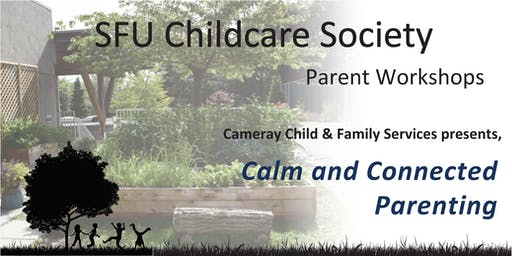 SFUCCS Parents Workshop: Calm and Connected Parenting
