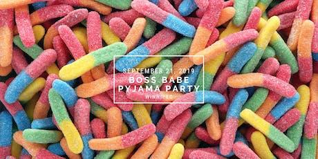 Boss Babe Pyjama Party - Winnipeg tickets
