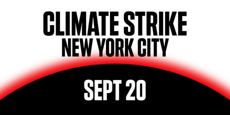Climate Strike NYC: A Call to Action, Sept 20 Fri 12 pm tickets