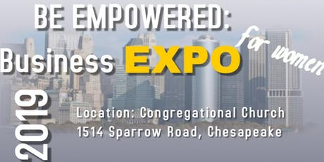 BE EMPOWERED:  Business Expo for Women tickets