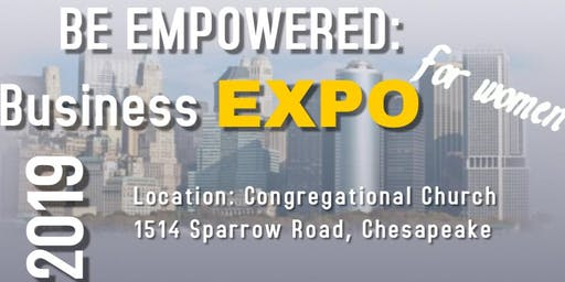 BE EMPOWERED:  Business Expo for Women