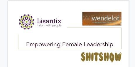 Führen als Frau - Stärken nutzen und Beziehungen professionell und nachhaltig gestalten Tickets