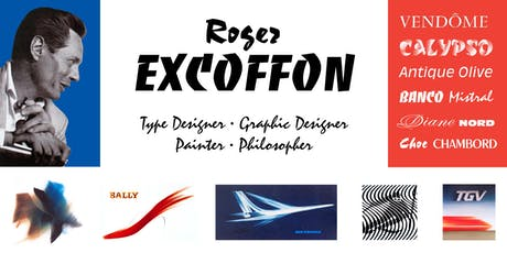 Roger Excoffon: type designer, graphic designer, painter, philosopher with Bruce Kennett tickets