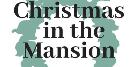 Christmas in the Mansion tickets