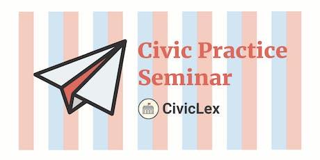 Civic Practice Seminar tickets