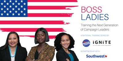 Boss Ladies Houston: Training the Next Generation of Campaign Leaders