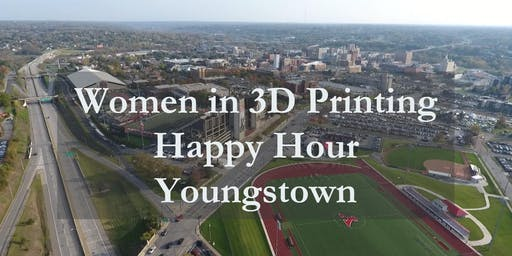 Women in 3D Printing Youngstown September Meeting