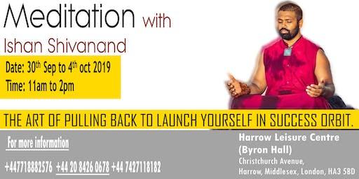 Meditation and Mindfulness with Ishan Shivanand