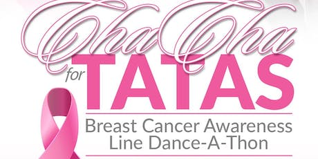Cha Cha for the TaTa's Breast Cancer Awareness Line Dance A Thon tickets