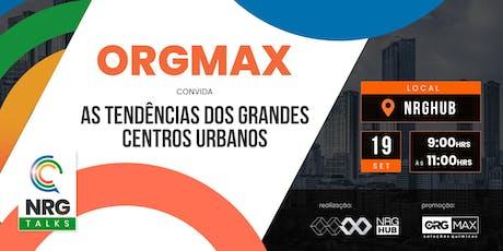 NRGTALKS - Edição Especial: ORGMAX ingressos