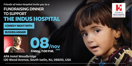 Dinner & Comedy Night with Bushra Ansari to support Indus Hospital