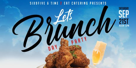 Let's Brunch Day Party ! tickets