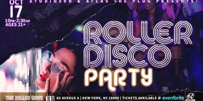 ROLLER DISCO PARTY by: Studio 50H & Atlas The Plug