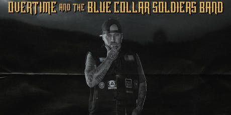 OverTime w/The Blue Collar Soldiers Band in Iowa City tickets